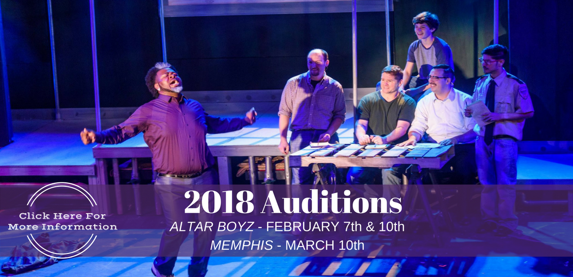2018 Auditions Altar Boyz and Memphis