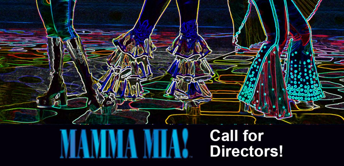 Mamma Mia - Call for Directors