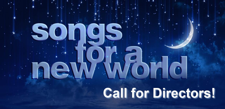 callforDirectorsSongsforaNewWorld