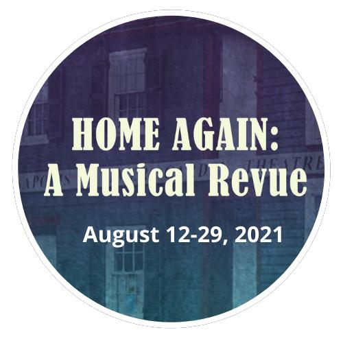 HOME AGAIN: A Musical Revue